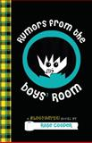 Rumors from the Boys' Room, Rose Cooper, 0385740840