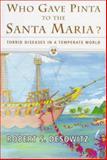 Who Gave Pinta to the Santa Maria? 9780393040845