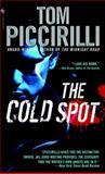 The Cold Spot, Tom Piccirilli, 0553590847