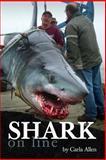 Shark on Line, Carla Allen, 1470090848