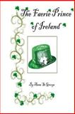 The Faerie Prince of Ireland, Anna St George, 1478180846