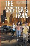The Shifter's Trail, Adam Alexander, 147870084X