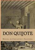 Don Quijote, Miguel de Cervantes y Saavedra, 1494300842