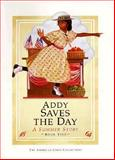Addy Saves the Day, Connie Rose Porter, 1562470841