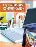 Keys to Business Communication Plus 2014 MyBCommLab with Pearson EText -- Access Card Package, Carter, Carol J., 0133890848
