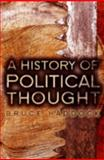 History of Political Thought, Haddock, Bruce, 0745640842