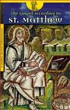 The Gospel According to St. Matthew, American Bible Society Staff, 1585160849