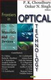 Frontiers in Optical Technology : Materials and Devices, Choudhury, P.K. and Singh, Onkar N., 1600210848