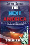 The Next America, Don A. Holbrook, 1628650842