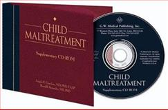 Child Maltreatment 3E; Supplementary CD-ROM, Alexander, Randell and Giardino, Angelo P., 1878060848