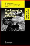 The Emerging Digital Economy : Entrepreneurship, Clusters, and Policy, , 3642070841