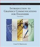 Introduction to Graphics Communications for Engineers (B. E. S. T Series), Bertoline, Gary Robert, 0072950846