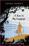 A Zoo in My Luggage, Gerald Durrell, 0140020845