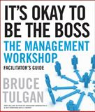 It's Okay to Be the Boss, Tulgan, Bruce, 0470620846