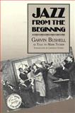 Jazz from the Beginning, Bushell, Garvin and Tucker, Mark, 0472080849