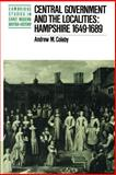 Central Government and the Localities : Hampshire 1649-1689, Coleby, Andrew M., 0521890845