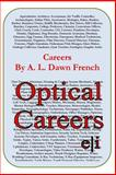 Careers: Optical Careers, A. L. French, 1497420849