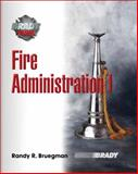 Fire Administration I, Bruegman, Randy R. and Lindsey, Jeffery, 0131720848