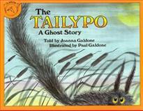 The Tailypo, Joanna C. Galdone, 0395300843