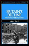 Britain's Decline : Problems and Perspectives, Sked, Alan, 0631150846
