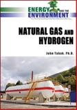 Natural Gas and Hydrogen, Tabak, John, 0816070849