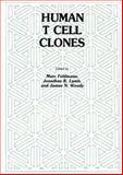 Human T Cell Clones : A New Approach to Immune Regulation, Feldmann, Marc and Lamb, Jonathan R., 0896030849