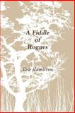 A Fiddle of Rogues, Rob Hamilton, 144579084X
