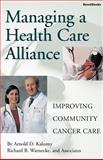 Managing a Health Care Alliance, Arnold D. Kaluzny and Richard B. Warnecke, 1587980843