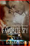 My Favorite Spy, Kind, Barbara, 1631050842