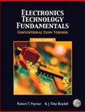 Electronics Technology Fundamental - Conventional Flow, Boydell, Toby and Paynter, Robert T., 0131190849