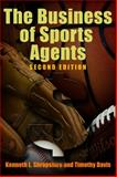 The Business of Sports Agents, Shropshire, Kenneth and Davis, Timothy, 0812240847