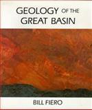 Geology of the Great Basin, Fiero, Bill, 0874170842