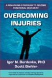 Overcoming Injuries, Igor Burdenko and Scott Biehler, 0979280842