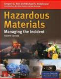 Hazardous Materials: Managing the Incident, Gregory G. Noll and Michael S. Hildebrand, 1449670849