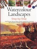 Watercolour Landscapes Step-By-Step, Geoff Kersey and Wendy Jelbert, 1782210849