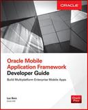 Oracle Adf Mobile : Build Enterprise Applications with Jdeveloper for Ios and Android, Bors, Luc, 0071830855