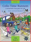 Cello Time Runners, Blackwell, Kathy and Blackwell, David, 0193220857