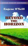 Beyond the Horizon, Eugene O'Neill, 0486290859