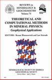 Theoretical and Computational Methods in Mineral Physics : Geophysical Applications, , 0939950855