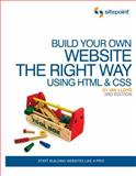 Build Your Own Website the Right Way Using HTML and CSS, Lloyd, Ian, 0987090852