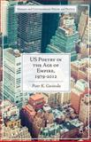 US Poetry in the Age of Empire, 1979-2012, Gwiazda, Piotr K., 1137470852