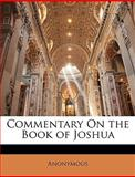 Commentary on the Book of Joshu, Anonymous and Anonymous, 1147440859