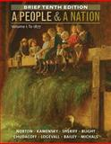 A People and a Nation, Volume I: to 1877, Brief Edition, Norton, Mary Beth and Kamensky, Jane, 1285430859