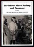 Caribbean Slave Society and Economy, Hilary Beckles, 1565840852