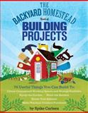 The Backyard Homestead Book of Building Projects, Spike Carlsen, 1612120857