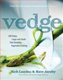 Vedge, Rich Landau and Kate Jacoby, 1615190856