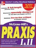 McGraw-Hill's Praxis I and II Exam, Rozakis, Laurie, 0071440852