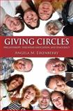 Giving Circles : Philanthropy, Voluntary Association, and Democracy, Eikenberry, Angela M., 0253220858