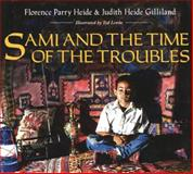 Sami and the Time of the Troubles, Florence Parry Heide and Judith Heide Gilliland, 0395720850