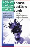 Cyberspace/Cyberbodies/Cyberpunk : Cultures of Technological Embodiment, , 0761950850